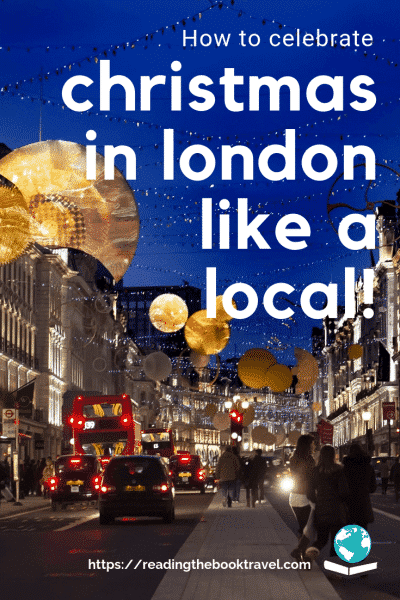 If you're heading to the UK for the holidays, why not do it like a Brit! How can you celebrate Christmas and New Year in London like a local? | London for Christmas and New Year | Best things to do in London at Christmas | Christmas lights in London | London Christmas shopping | London theatre at Christmas | Christmas Eve in London | Christmas Day in London | What to do in London between Christmas and New Year | London at Christmas | New Year's Eve in London | New Year in London